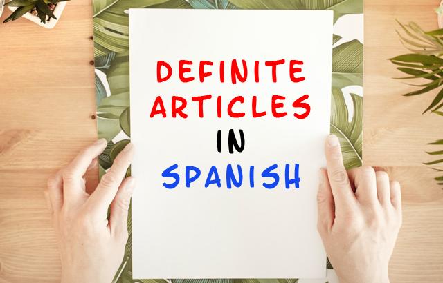 definite articles in Spanish