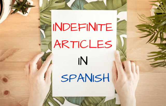 indefinite articles in Spanish