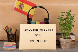 Spanish phrases for beginners